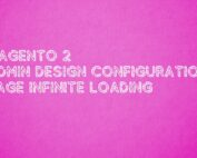 Magento 2 Design Configuration page infinite loading