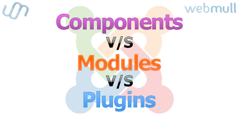 Joomla Components vs Modules vs Plugins