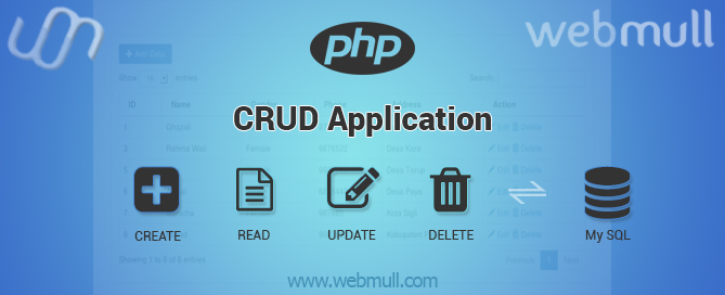 PHP CRUD application Tutorial to CREATE, READ, UPDATE, DELETE Example Using Mysql