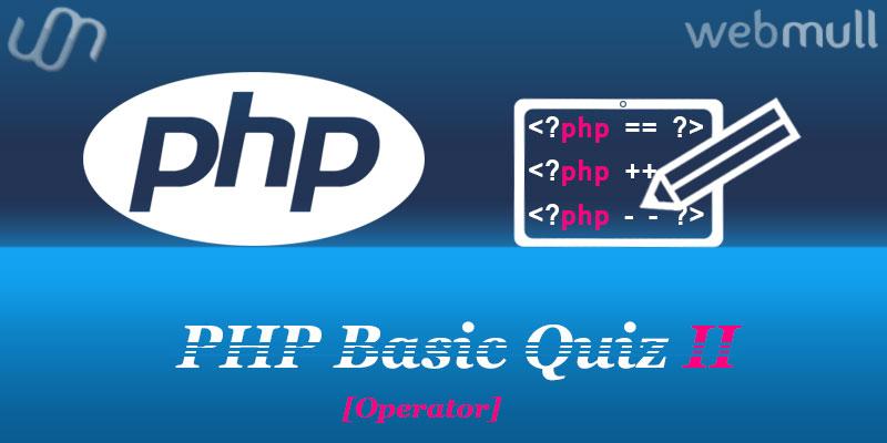 PHP-Basics-Quiz-questions-for-operators-2