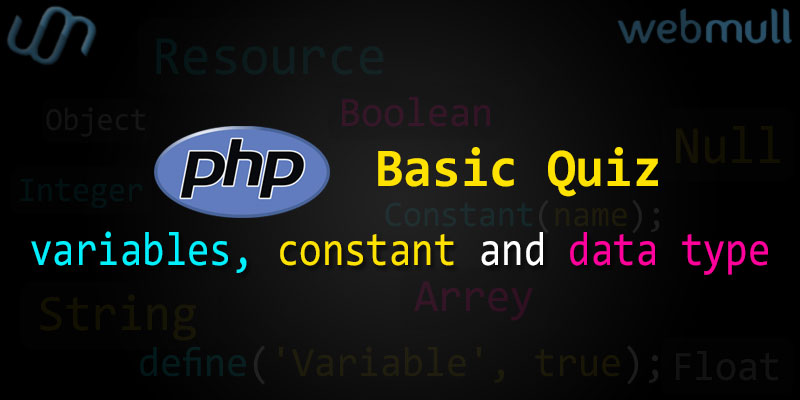 PHP Basic Quiz questions for Variables, Constant and Data type
