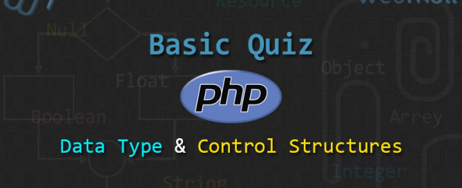 PHP-Basics-Quiz-questions-for-data-type-and-Control-Structures