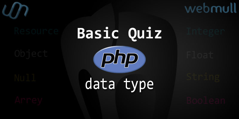 PHP Basics Quiz questions for Data Type